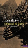 Ian Kershaw - L'Europe en enfer - 1914-1949.