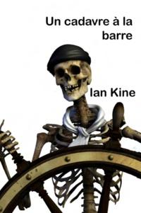 Ian Kine - Un Cadavre à la barre.