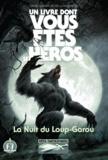Ian Livingstone et Steve Jackson - Défis fantastiques Tome 21 : La nuit du Loup-Garou.