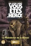 Ian Livingstone et Steve Jackson - Défis fantastiques Tome 24 : La malédiction de la momie.