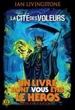 Ian Livingstone - Défis fantastiques Tome 4 : La Cité des Voleurs.