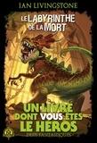 Ian Livingstone - Défis fantastiques Tome 5 : Le Labyrinthe de la Mort.