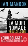 Ian Manook - La mort nomade.