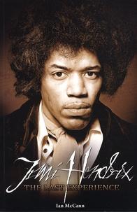 Ian McCann - Jimi Hendrix - The Last Experience.