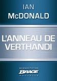 Ian McDonald - L'Anneau de Verthandi.
