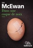Ian McEwan et France Camus-Pichon - Dans une coque de noix.