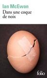 Ian McEwan - Dans une coque de noix.
