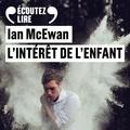 Ian McEwan et France Camus-Pichon - L'intérêt de l'enfant.