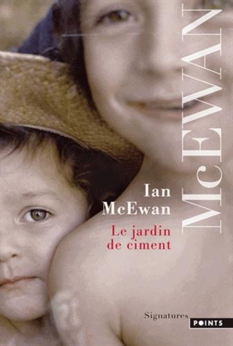 Ian McEwan - Le jardin de ciment.