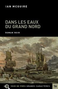 Dans les eaux du Grand Nord - Ian McGuire | Showmesound.org