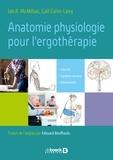 Ian McMillan - Anatomie fonctionnelle, physiologie et biomecanique pour l'ergotherapie - Muscles, système nerveux, mouvement.