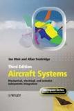 Ian Moir et Allan Seabridge - Aircraft Systems - Mechanical, Electrical and Avionics Subsystems Integration.