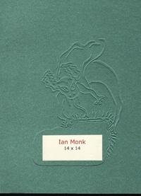 Ian Monk - 14 x 14.