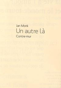 Ian Monk - Un autre là.