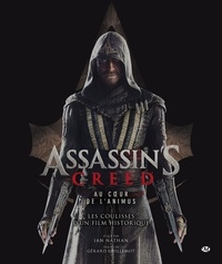 Assassins Creed. Au coeur de lAnimus - Les coulisses dun film historique.pdf