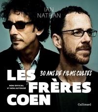 Ian Nathan - Les frères Coen - 30 ans de films cultes, non officiel et non autorisé.