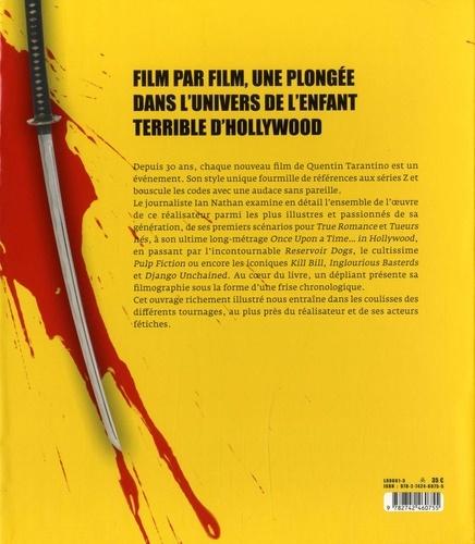 Quentin Tarantino. La filmographie intégrale du réalisateur culte