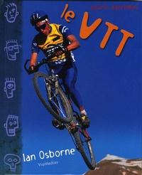 Ian Osborne - Le VTT.