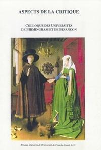 Ian Pickup et Philippe Baron - Aspects de la critique - Colloque des Universités de Birmingham et de Besançon, [12-13 janvier 1996].
