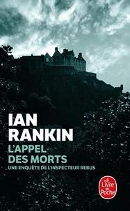 Ian Rankin - L'Appel des morts.