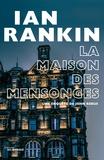 Ian Rankin - La Maison des mensonges.
