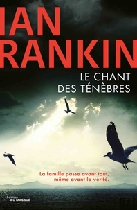 Ian Rankin - Le chant des ténèbres.