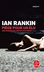 Ian Rankin - Piège pour un élu.