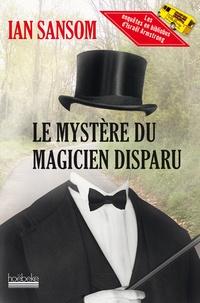 Ian Sansom - Le mystère du magicien disparu.
