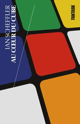 Ian Scheffler - Au coeur du cube.