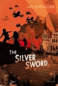 Ian Serraillier - The Silver Sword.