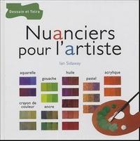 Ian Sidaway - Nuanciers pour l'artiste.