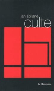 Ian Soliane - Culte.