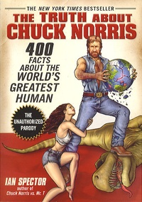 Ian Spector - The Truth About Chuck Norris.