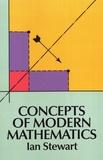 Ian Stewart - Concepts of Modern Mathematics.