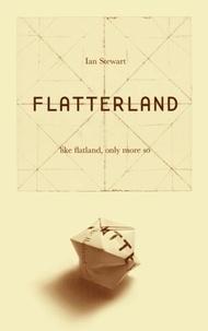 Ian Stewart - Flatterland - Like Flatland Only More So.