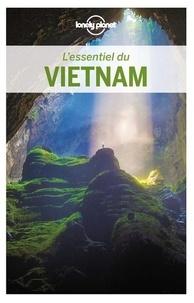 Ian Stewart et Brett Atkinson - L'essentiel du Vietnam.