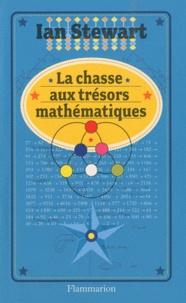 Ian Stewart - La chasse aux trésors mathématiques.