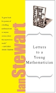 Ian Stewart - Letters to a Young Mathematician.