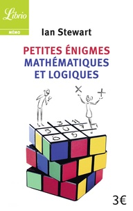 Ian Stewart - Petites énigmes mathématiques et logiques.