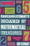 Ian Stewart - Professor Stewart's Hoard Of Mathematical Treasures.