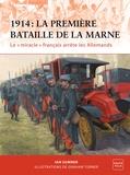 """Ian Summer - 1914 : la première bataille de la Marne - Le """"miracle"""" français arrête les Allemands."""