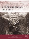 Ian Sumner - Le poilu français : 1914-1918.