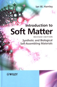 Introduction to Soft Matter- Synthetic and Biological Self-Assembling Materials - Ian W. Hamley |