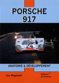 Porsche 917 - Anatomie & Développement.pdf