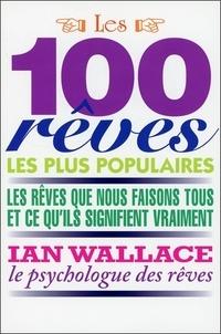 Les 100 rêves les plus populaires - Les rêves que nous avons tous et ce quils signifient vraiment.pdf