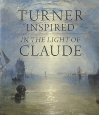 Ian Warrell - Turner Inspired - In the Light of Claude.