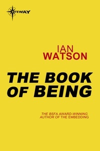 Ian Watson - The Book of Being - Black Current Book 3.