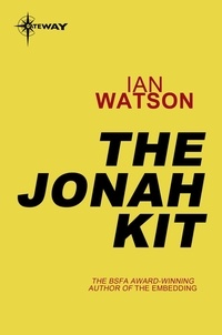 Ian Watson - The Jonah Kit.