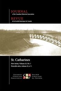 Ian Wereley et Andre Siegel - Journal of the Canadian Histor  : Journal of the Canadian Historical Association. Vol. 25 No. 1,  2014.