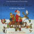 Ian Whybrow et Axel Scheffler - The Christmas Bear - A lift-the-flap-book.